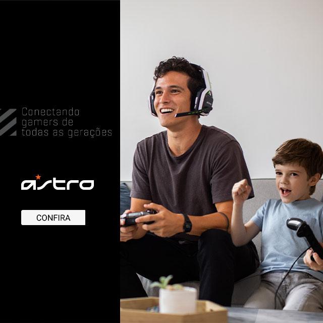 Dia dos pais Astro Gaming Store